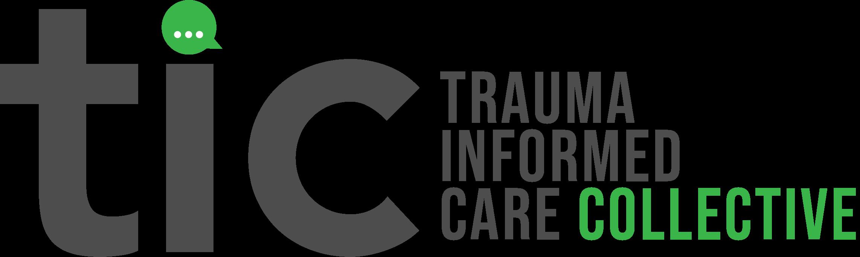 Trauma Informed Care